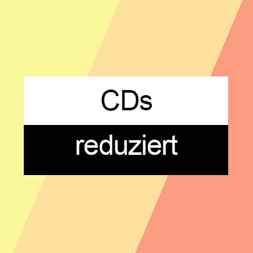 CDs reduziert