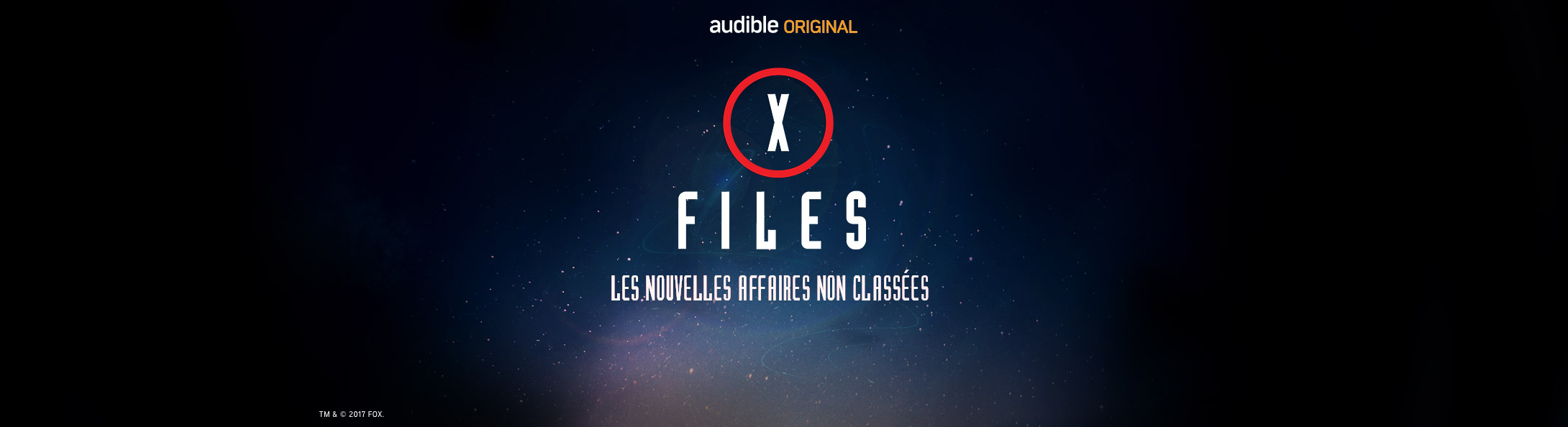 Découvrez X-Files les nouvelles affaires non classées avec Audible