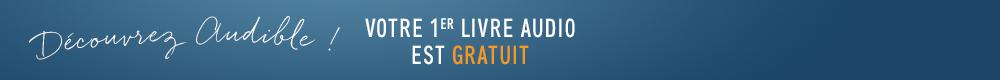 Audible - Votre 1er livre audio est gratuit