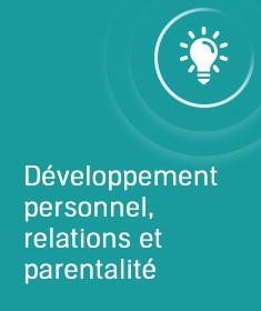 Top 10 Développement personnel, relations et parentalité