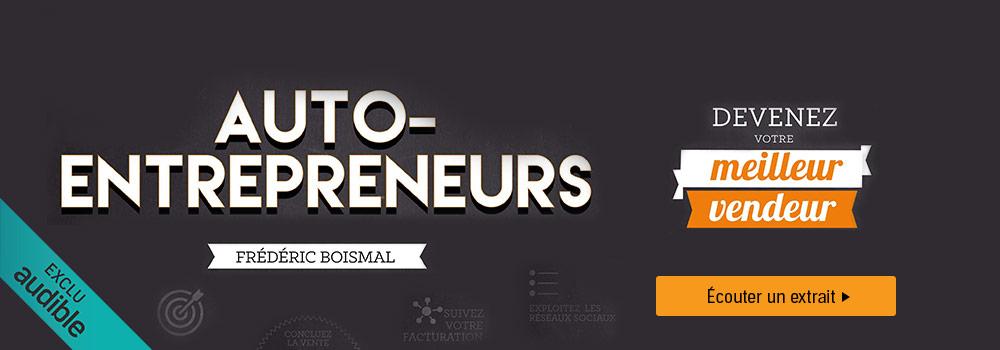 Auto-entrepreneurs, devenez votre meilleur vendeur !