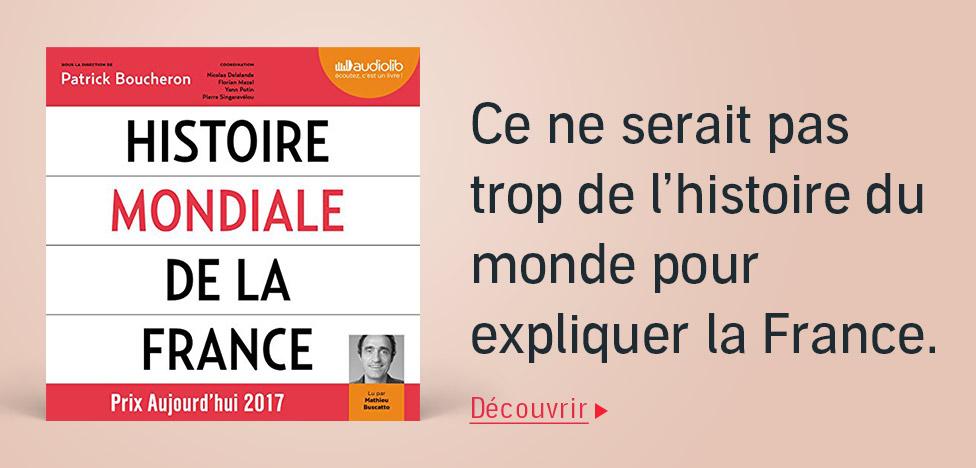 Histoire mondiale de la France sur Audible.