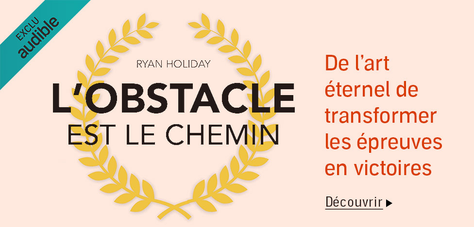 L'obstacle est le chemin sur Audible.