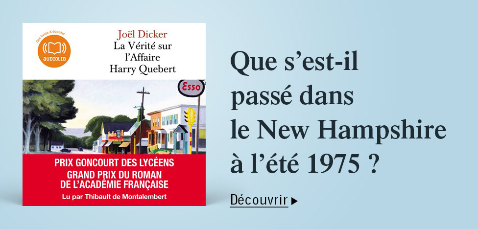 La vérité sur l'affaire Harry Quebert sur Audible