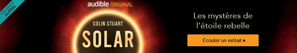 SOLAR : Les mystères de l'étoile rebelle