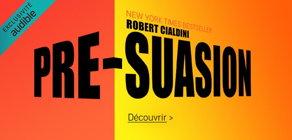 Pré-suasion -Robert B. Cialdini