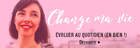 Change ma vie Podcast
