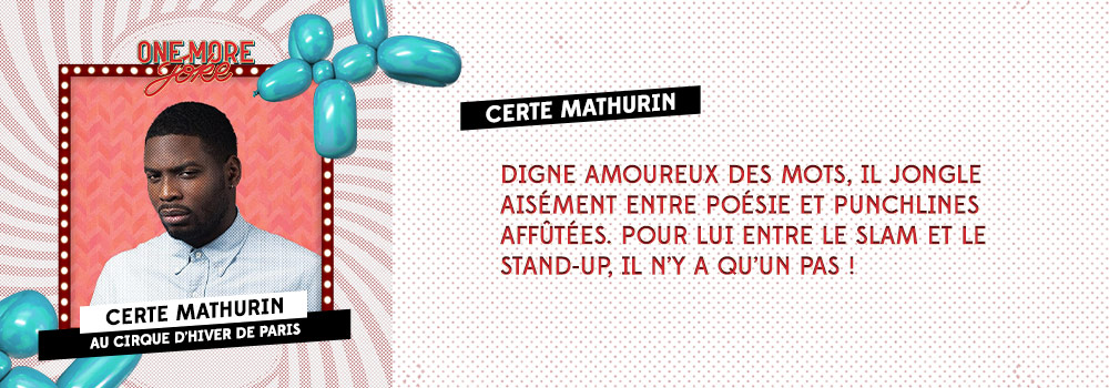 Audible Original One more joke X Cirque d'hiver: Certe Mathurin