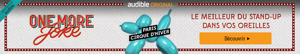 Audible Original - One More Joke : cirque d'hiver