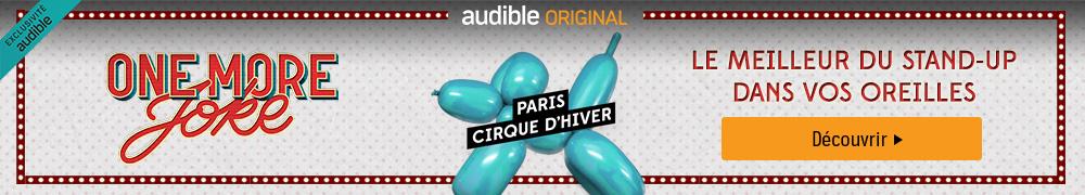 Audible Original - One More Joke : cirque d'hiver