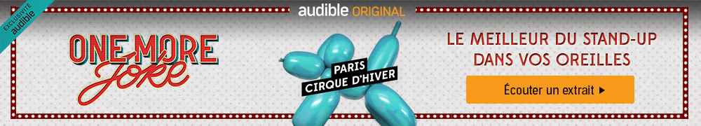 One more Joke - Audible original - Cirque d'hiver