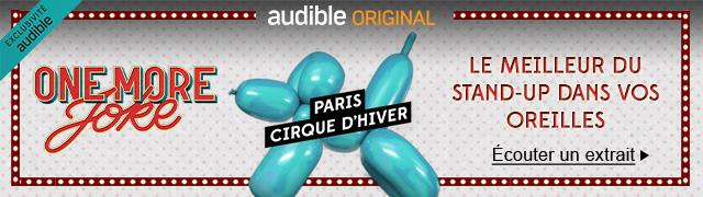 One more Joke - Cirque d'hiver Audible Original