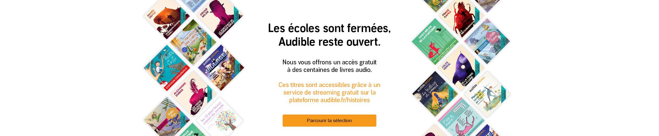 Les écoles sont fermées, Audible reste ouvert - Nous vous offrons un accès gratuit à des centaines de livres audio.