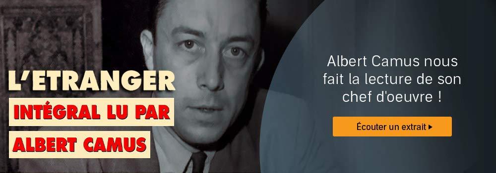 Immanquable : Albert Camus nous fait la lecture de son chef d'oeuvre !