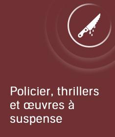 Top 10 Policier, thrillers et œuvres à suspense