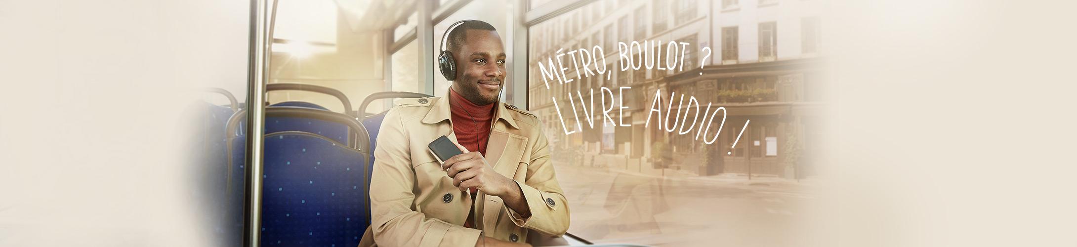 Métro, Boulot ? Livre Audio !