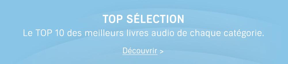 Top sélection : Découvrez les meilleurs livres audio de chaque catégorie.