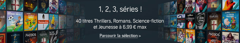 Promo Séries : 40 titres Thrillers, Romans, Science-fiction et Jeunesse à 6,99 € max.