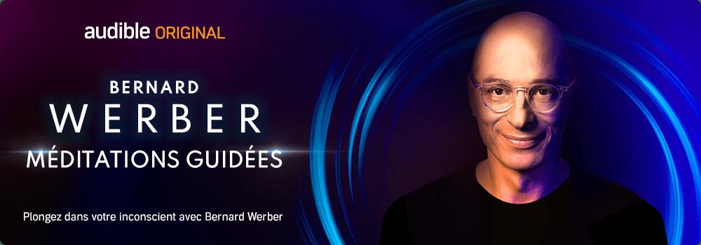 Méditations guidées avec Bernard Werber