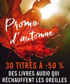 30 titres à -50 %. Des livres audio qui réchauffent les oreilles.