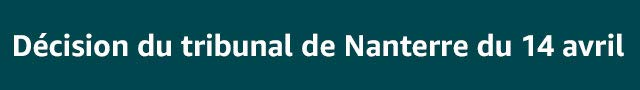 Décision du tribunal de Nanterre du 14 avril