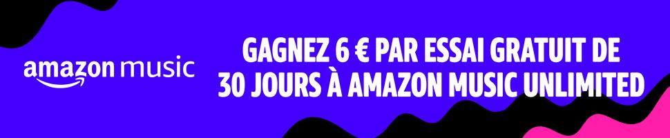 Amazon musique :6€ par personne parrainé FR_020819_EU_MC_Associates_01_900x200._CB454224039_
