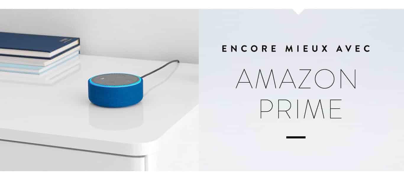 Encore mieux avec Amazon Prime