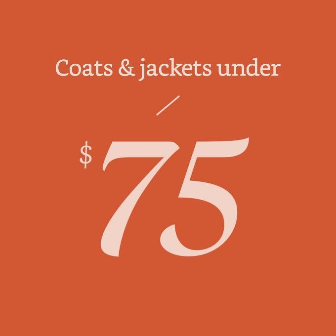 Coats & jackets under $75