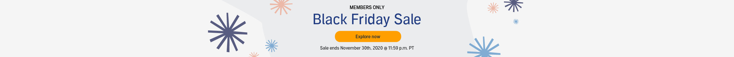 Members Only - Black Friday Sale. Our biggest sale of the year – over 250 titles from $3.95. Sale ends November 30th, 2020 @ 11:59 p.m. PT. Explore Now >>