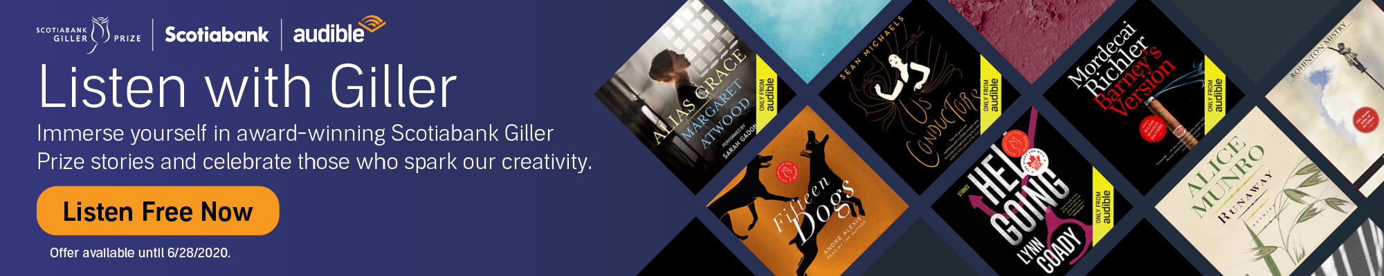 Listen with Giller - Immerse yourself in award-winning Scotiabank Giller Prize stories and celebrate those who spark our creativity. Offer available until 6/28/2020. Listen Free Now >