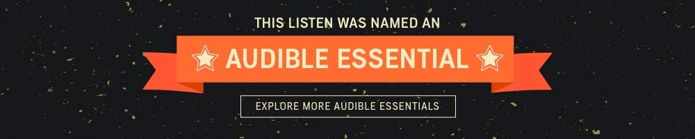 This listen was named an Audible Essential. Explore more Audible Essentials >