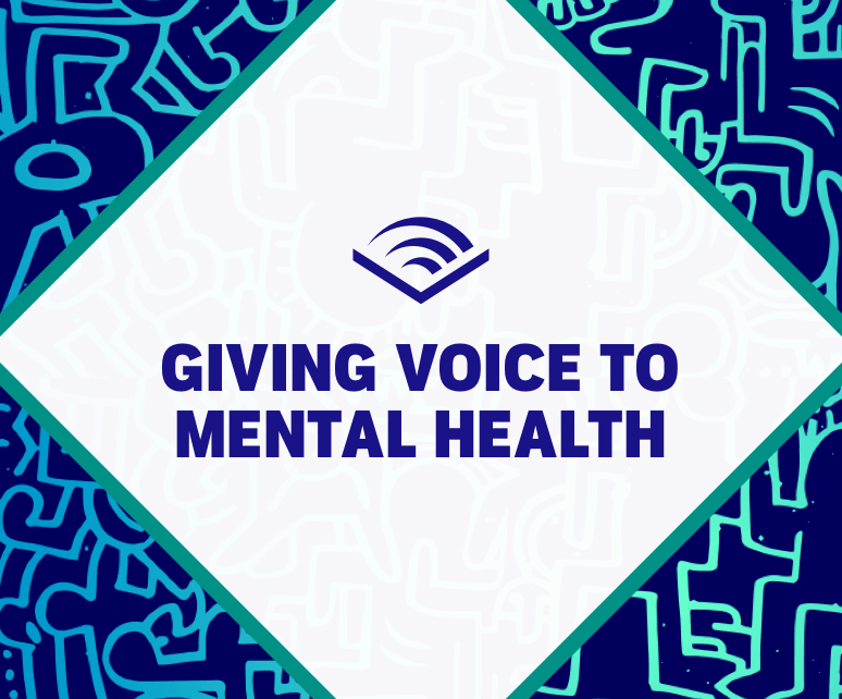 Giving Voice to Mental Health