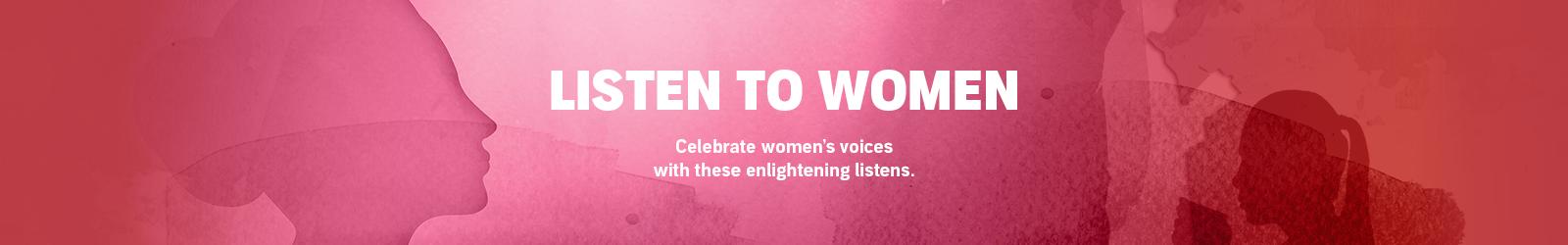 Listen to Women