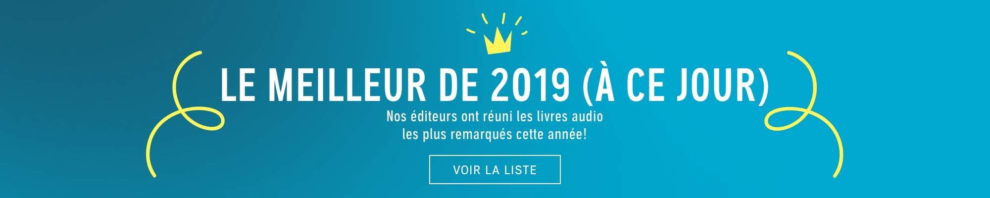 Le meilleur de 2019 (à ce jour)