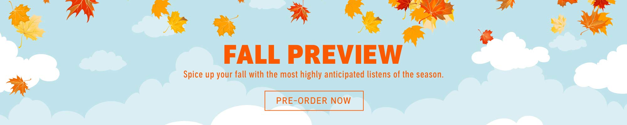 2019 Fall Preview. Spice up your fall with the top 100 listens of the season.