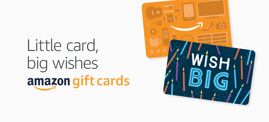 Little card, big wishes Amazon Gift Cards