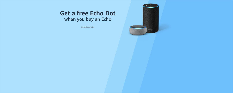 Get a free Echo Dot when you buy an Echo