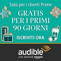 Solo per i Clienti Amazon Prime - Audible Gratis 90 giorni