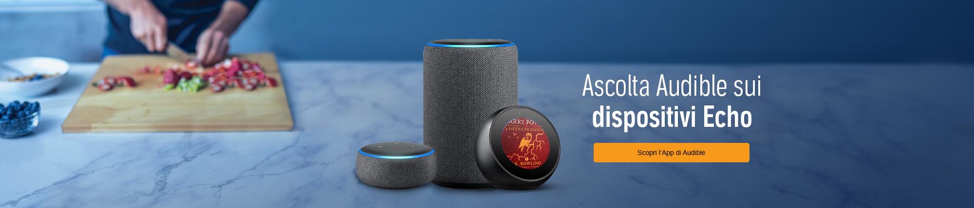 Ascolta Audible sui dispositivi Echo.