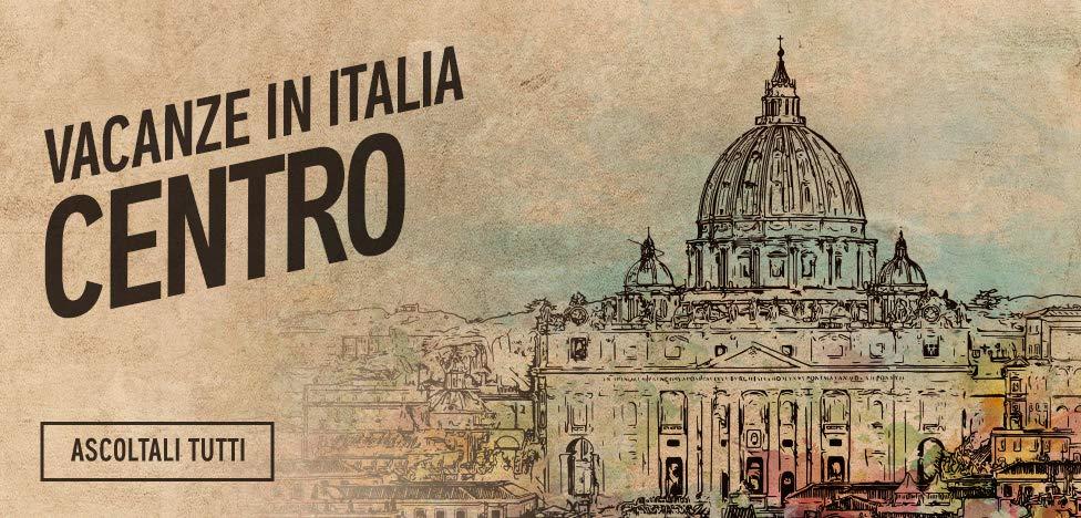 Vacanze in Italia - Centro