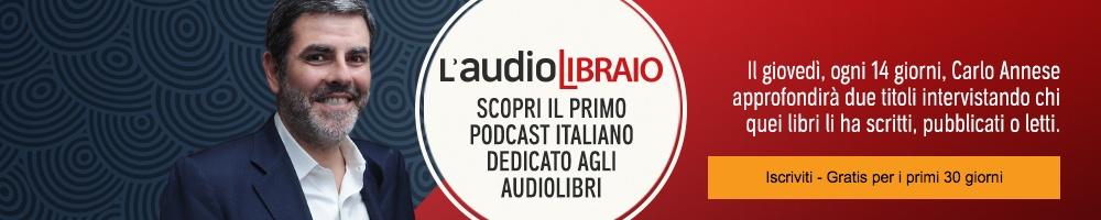 L'audiolibraio il primo podcast dedicato agli audiolibri