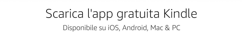 Ottieni l'app gratuita Kindle più votata disponibile per iOS, Android, Mac e PC.