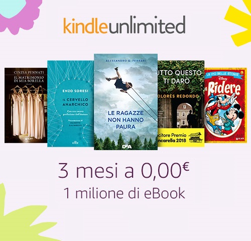 Iscriviti, 3 mesi di Kindle Unlimited a 0,00 €