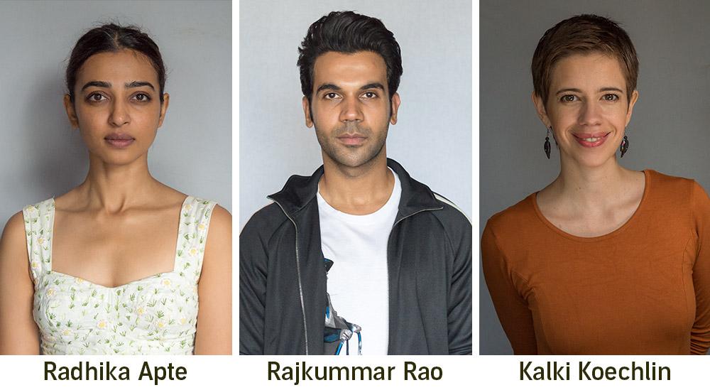 Radhika Apte, Rajkummar Rao, Kalki Koechlin