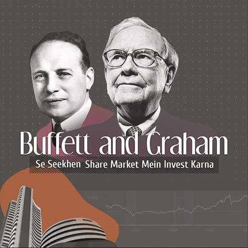 Buffett & Graham Se Seekhen Share Market Mein Invest Karna