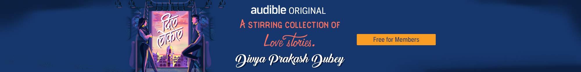 Audible Original - Dil Local by Divya Prakash Dubey, Free for members