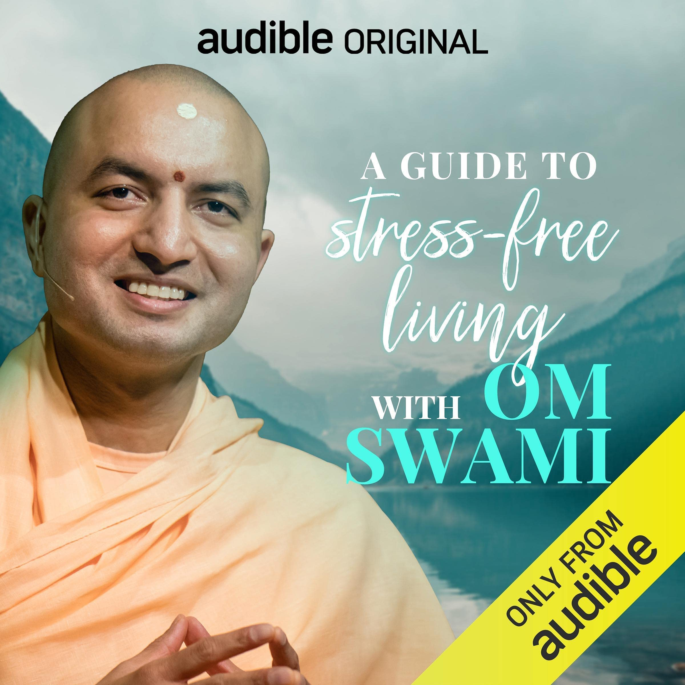 A Guide to Stress Free Living by Om Swami