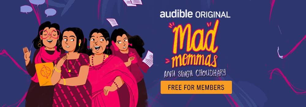 Mad Mommas by Anu Singh Choudhary, Narrated by Richa Anirudh