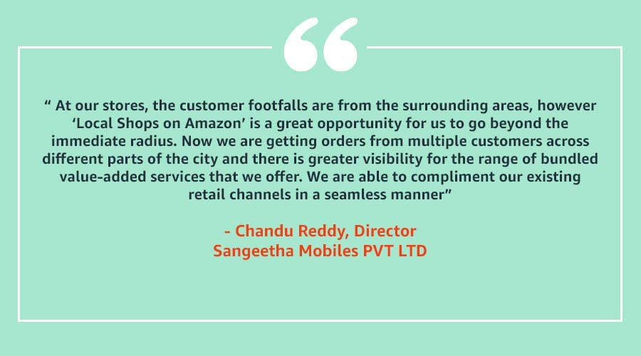 Local Shop on Amazon - Testimonial by the Director of Sangeetha Mobiles Pvt Ltd