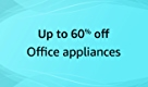 Avail 60% off on office appliances!